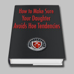 ihustle ebook - how to make sure your daughter avoids hoe tendencies